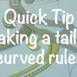 ♥ How To Make A Curved Tailor Ruler ♥