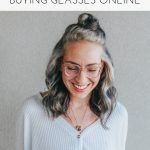 My Top 5 Tips For Buying Glasses Online | Much.most.darling
