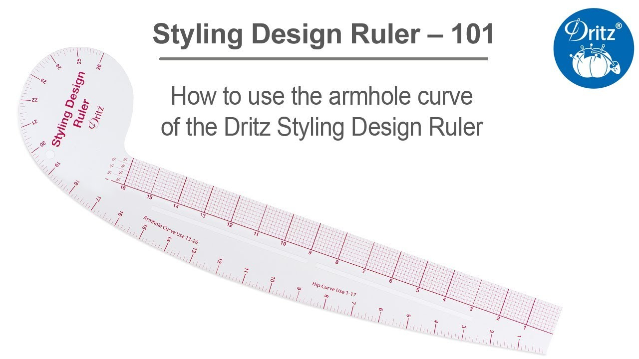 Styling Design Ruler 101 Series – How To Use The Armhole Curve Of The Dritz  Styling Design Ruler
